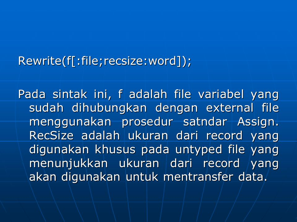 Rewrite(f[:file;recsize:word]);
